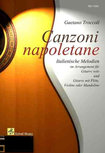 Canzoni Napoletane/ Italian songs arranged for guitar solo