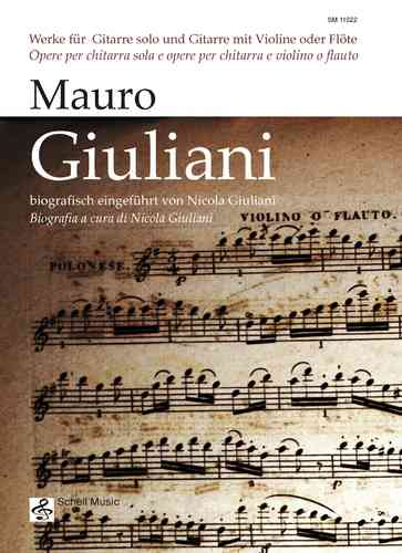 Mauro Giuliani: Works for guitar solo and guitar with violin or flute