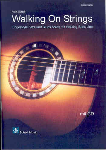 Walking On Strings / Fingerstyle Blues & Jazz (Noten/ TAB/ CD)