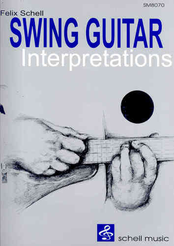Swing Guitar Interpretations (notation, tab, cd)