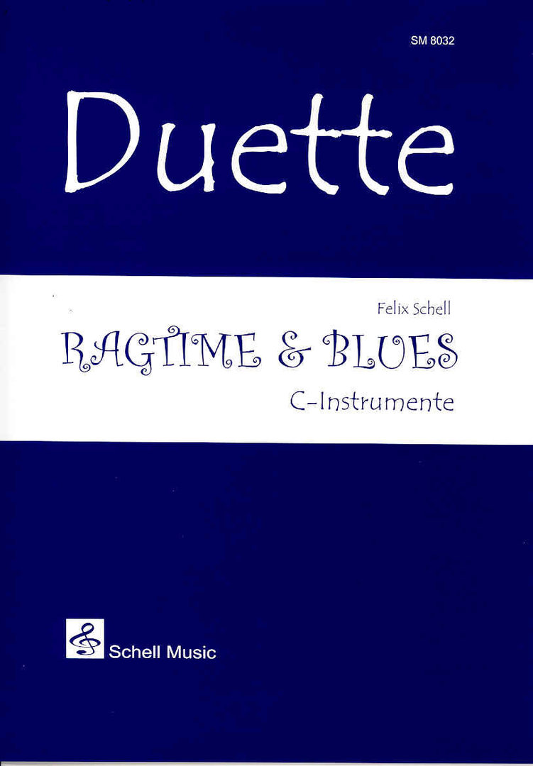 Duette: Ragtime & Blues (all c-instruments)