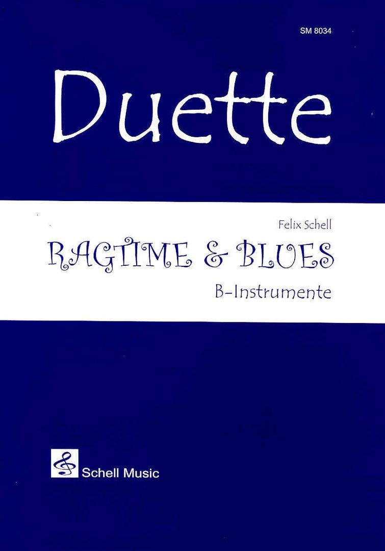 Duette: Ragtime & Blues (B - édition)