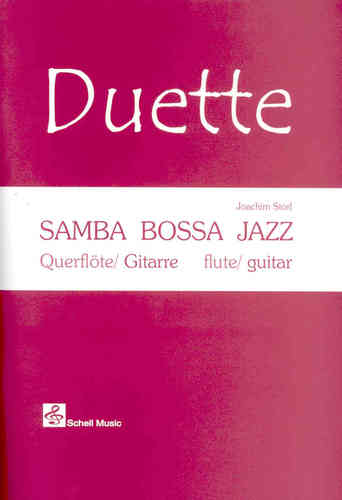 Duette: Samba - Bossa - Jazz (guitar/ flute edtion/ with cd)