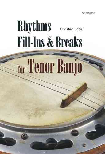 Rhythms, Fill-Ins & Breaks für Tenor Banjo (Notation/ TAB/ CD)