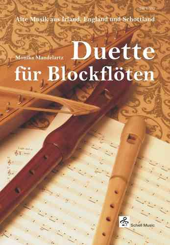 Duets for Recorder/ Ancient Music from England, Irland & Scotland