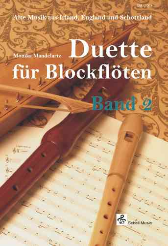 Duette für Blockflöten Band 2/ Ancien music from England, Irland & Scotland