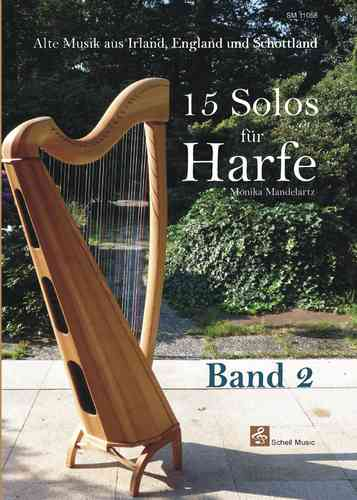 15 Solos für Harfe Band 2/  ancien music of England, Ireland & Scotland