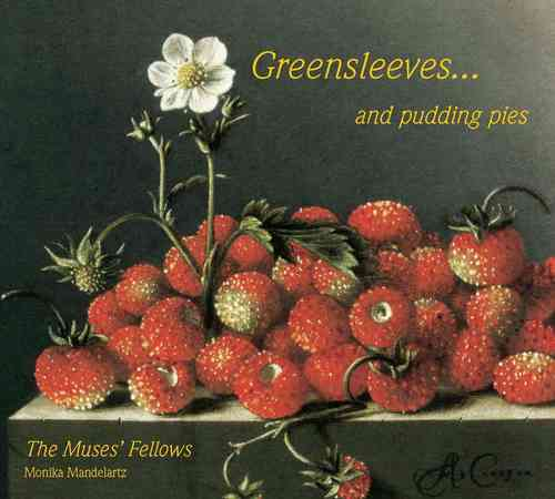 The Muses Fellows/ Greensleeves & Pudding Pies