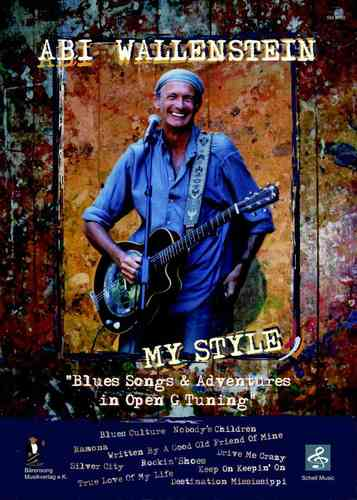 Abi Wallenstein-My Style/ Blues Songs in Open G (notation, tab)