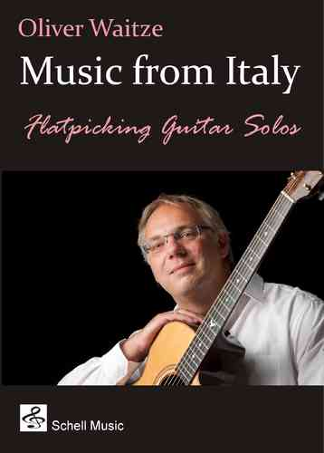 Music from Italy for Flatpicking Guitar (notation, tab, mp3 - download)
