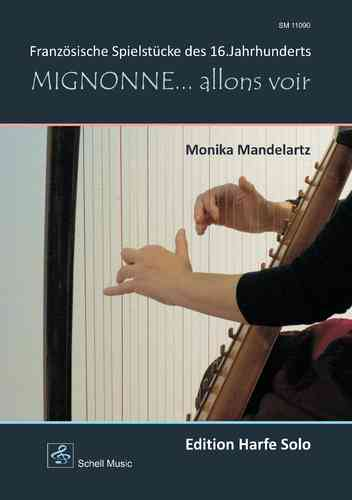 Mignonne… allons voir (Harp)/ French Music of the 16.century