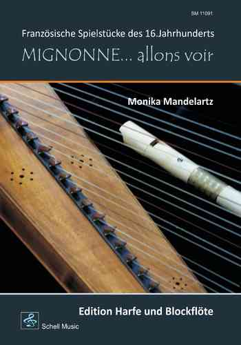 Mignonne… allons voir (harp & recorder)/ French Music of the 16. century