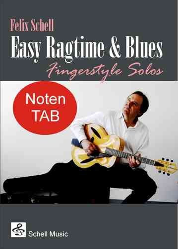 Easy Ragtime & Blues for Fingerstyle Guitar (Noten/ TAB im pdf-Download/mp3-Audio)