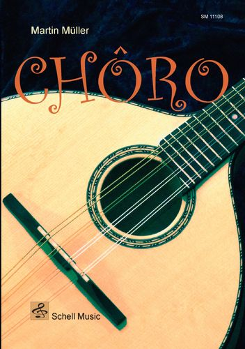 Chôro - Edition Mandolin/ Guitar