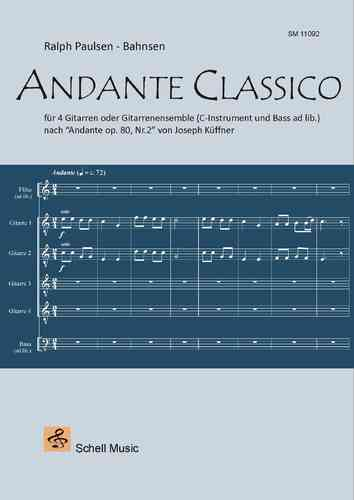 ANDANTE CLASSICO/ for Guitar Ensemble (C-Instrument and Bass ad lib.)