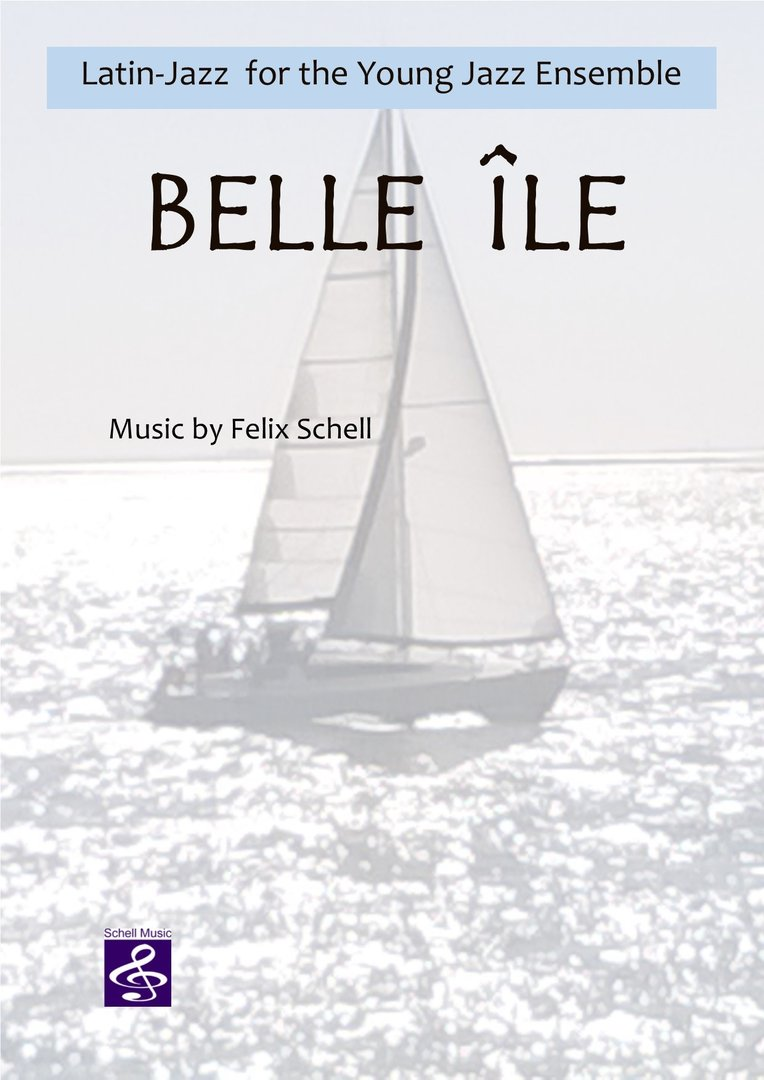 Belle Île - Latin Jazz for the Young Jazz Ensemble (pdf-Download)